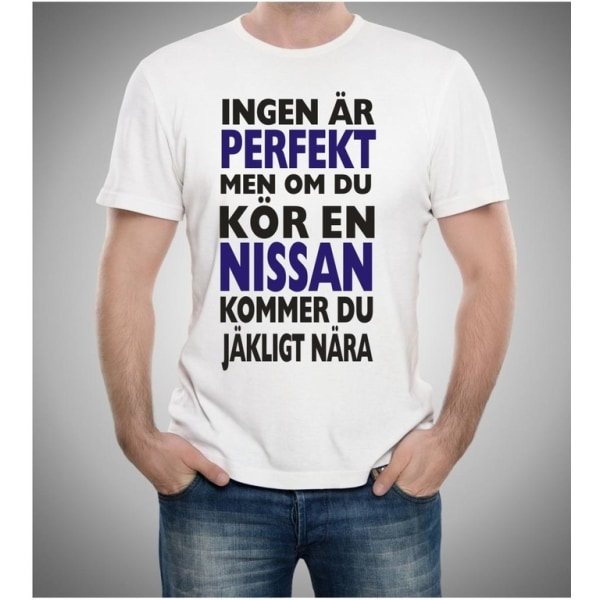 Nissan bil t-shirt - Ingen är perfekt men kör Nissan... XXL