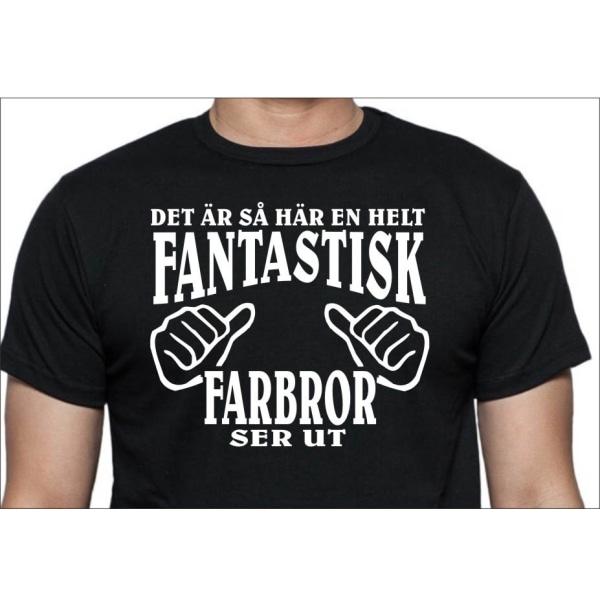 Svart T-shirt - Det är så här en helt fantastisk Farbror ser ut L