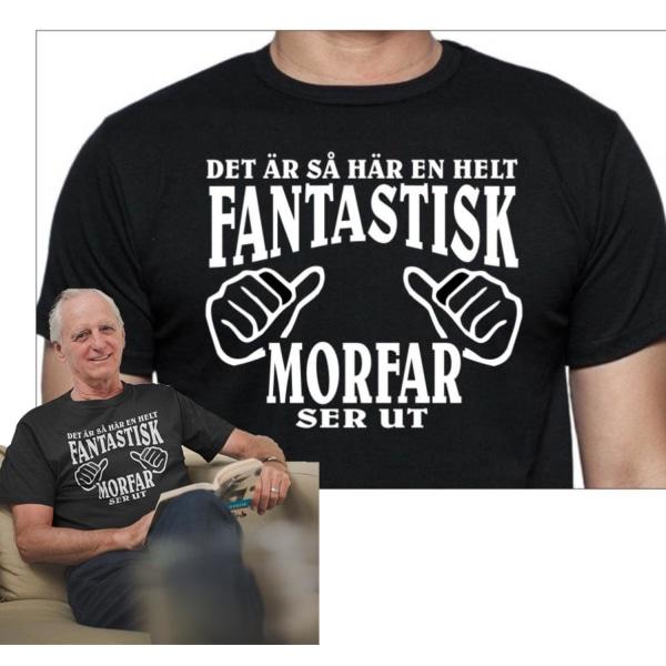 Svart T-shirt - Det är så här en helt fantastisk Morfar ser ut Black XL