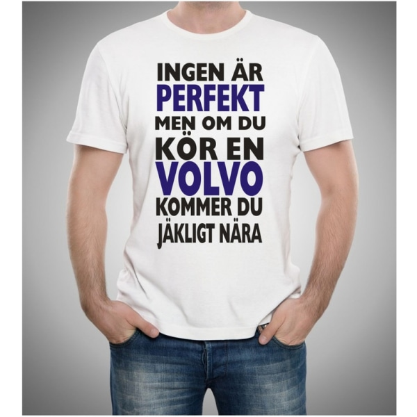 Volvo bil t-shirt - Ingen är perfekt men kör Volvo...... L