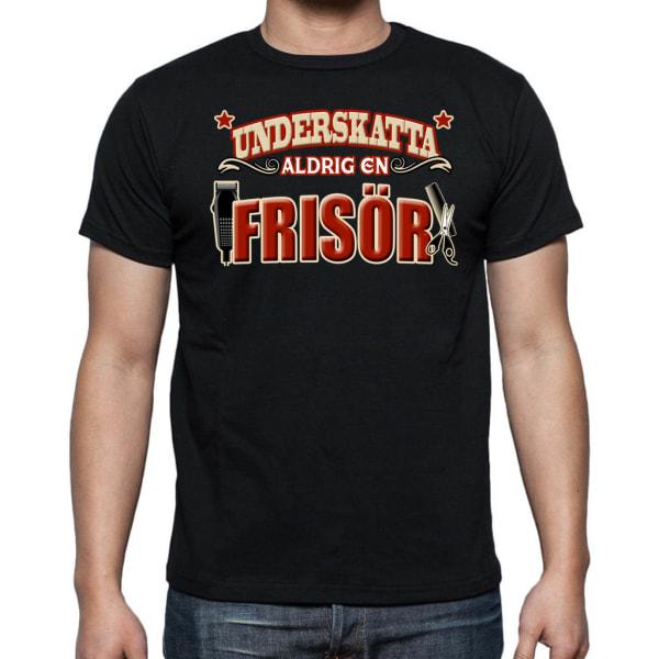 Yrkes T-shirt  - Underskatta aldrig en Frisor Svart L
