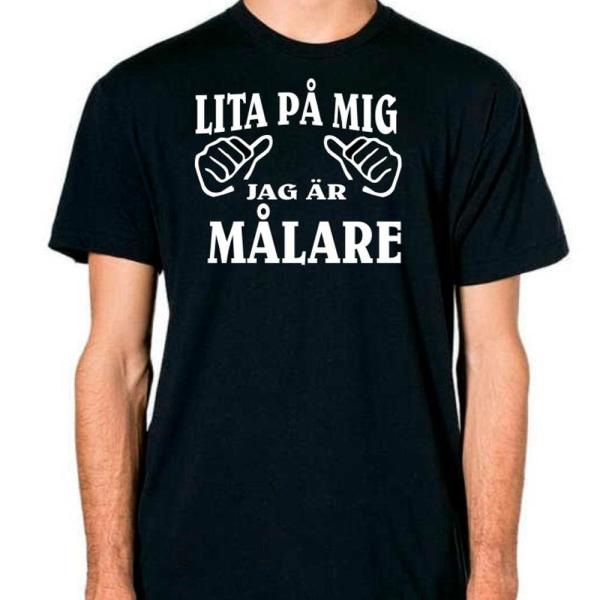 Målare T-shirt  - Lita på mig jag är Målare Black M