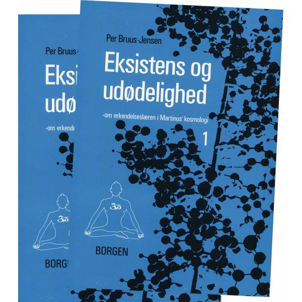 Eksistens og Udødelighed (bind I-II) 9788741811444