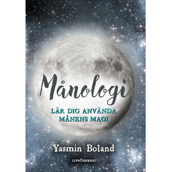 Månologi : lär dig använda månens magi 9789188633347