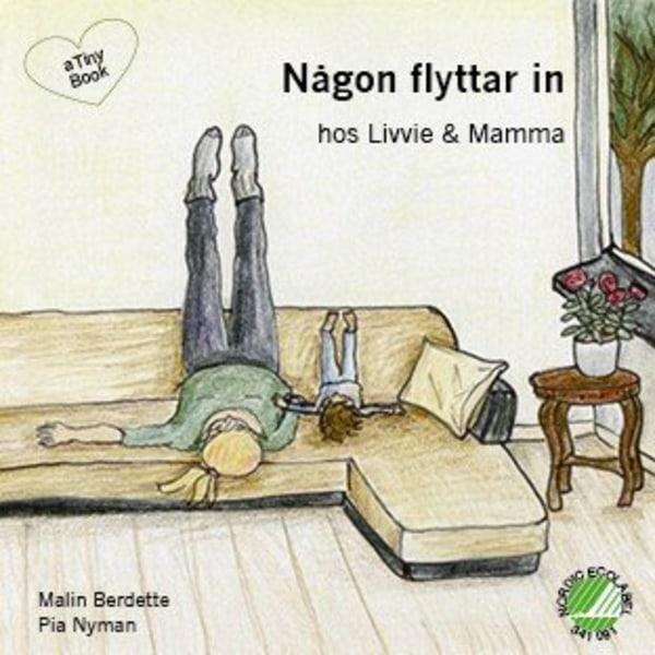 Någon flyttar in hos Livvie & Mamma 9789188059017