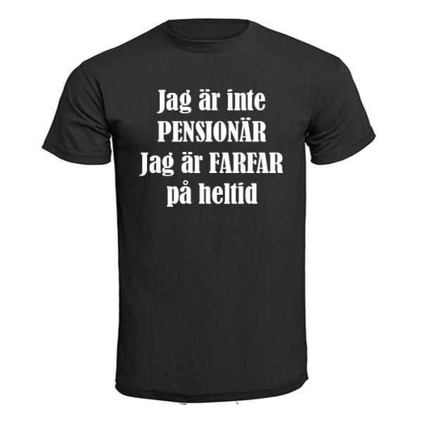 T-shirt - Jag är inte pensionär, Farfar Svart S