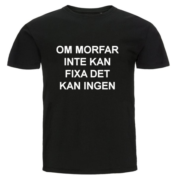 T-shirt - Om morfar inte kan fixa det kan ingen Ljusblå 140cl 9-11år