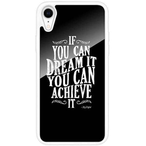 Apple iPhone XR Vitt Mobilskal med Glas Achieve Your Dreams