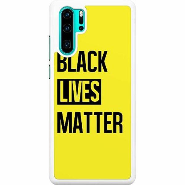 Huawei P30 Pro Hard Case (Vit) Black Lives Matter