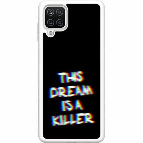 Samsung Galaxy A12 Soft Case (Vit) THIS DREAM IS A KILLER