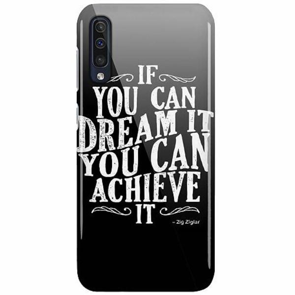 Samsung Galaxy A50 LUX Mobilskal (Glansig) Achieve Your Dreams