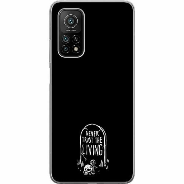 Xiaomi Mi 10T Pro 5G Mjukt skal - NEVER TRUST THE LIVING