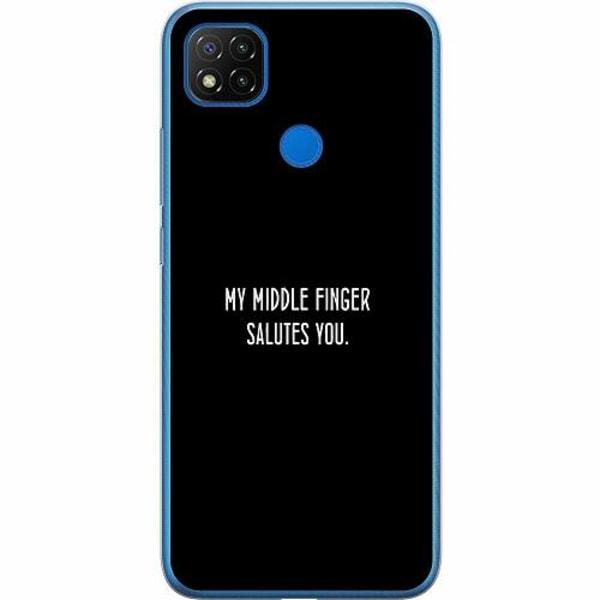 Xiaomi Redmi 9C Mjukt skal - MY MIDDLE FINGER SALUTES YOU.