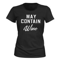 May Contain Wine - T-SHIRT - DAM svart XS