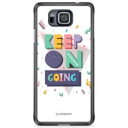 Bjornberry Skal Samsung Galaxy Alpha - Keep on going
