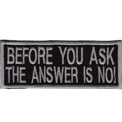 Before You Ask