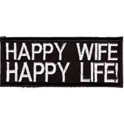 Happy Wife Happy Life! Broderat Tygmärke