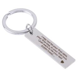 Nyckelringar Gåvor Jag kanske inte är ditt första datum Rostfritt stål Eng One Size