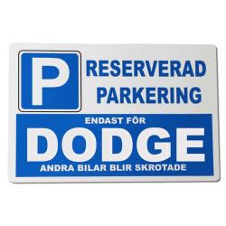 Metall plåtskylt med ' DODGE ' design - 30x20 cm skylt
