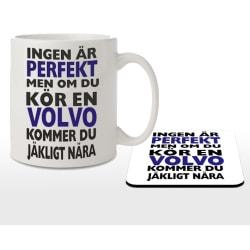 Mugg + Underlägg - Ingen är perfekt men kör Volvo...