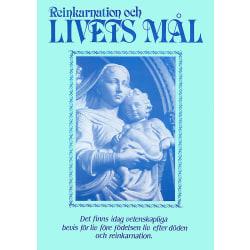 Reinkarnation och livets mål 9789186542078