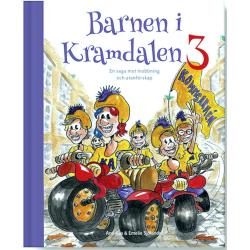 Barnen i Kramdalen 3. En saga mot mobbning och 9789198634327