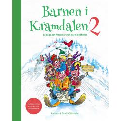Barnen i Kramdalen 2. En saga om fördomar och 9789198444018
