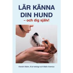 Lär känna din hund - och dig själv! 9789163989919