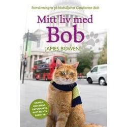 Mitt liv med Bob 9789188107091