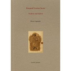 Korpral Lorties brott : traktat om fadern 9789198519907