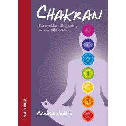 Chakran: sju nycklar till läkning av energikroppen 9789198216554