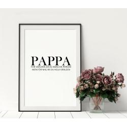 Poster Print A4 Farsdag Pappa för mig är du hela världen A4