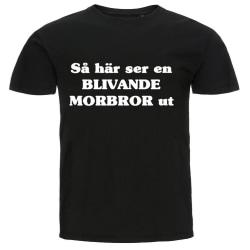 T-shirt - Så här ser en blivande morbror ut M