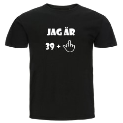 T-shirt - Jag är 39 + ett M