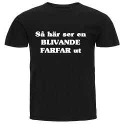 T-shirt - Så här ser en blivande farfar ut Black L