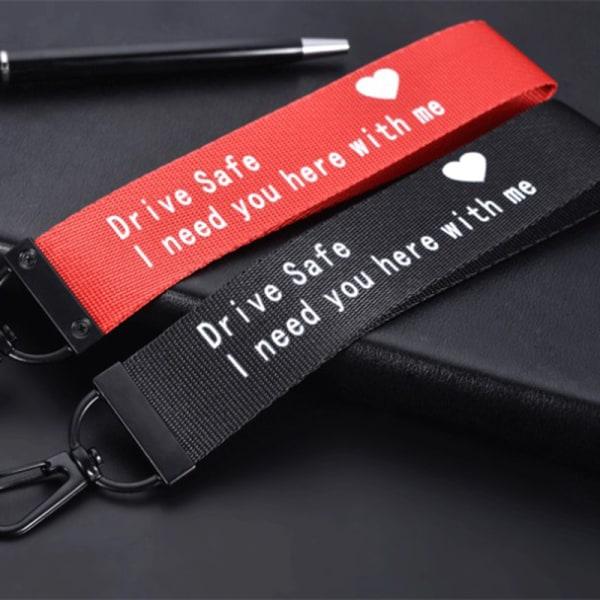 Nyckelring Lanyard Ribbon Key Chain Drive Safe Drive Safe Jag behöver Y