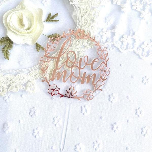 Love Mom Akryl Födelsedagstårta Toppers Letter Mother's Day Cak