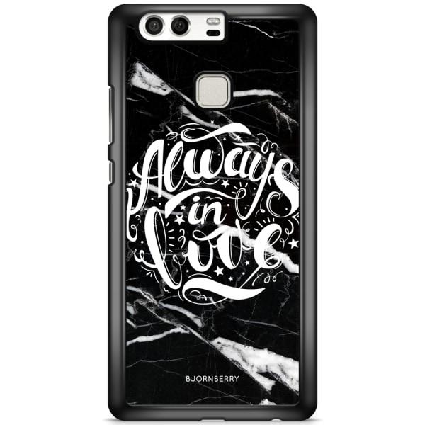 Bjornberry Skal Huawei P9 - Always in love
