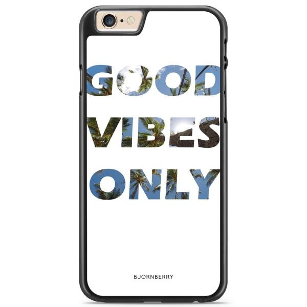 Bjornberry Skal iPhone 6 Plus/6s Plus - Good Vibes Only