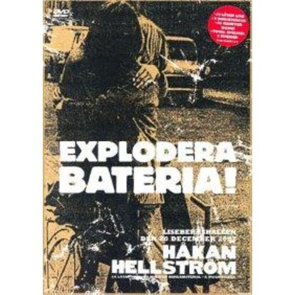 Håkan Hellström - Räjäytä Bateria! - DVD