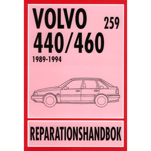 VOLVO 440 & VOLVO 460 1989-1994 Svensk Reparationshandbok