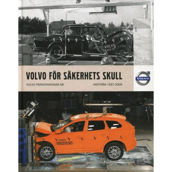 VOLVO För Säkerhets Skull - Historia 1927-2009