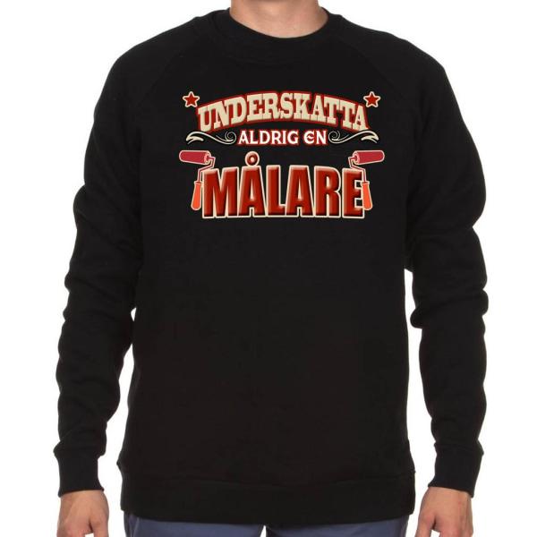 Yrkes Målare sweatshirt - Underskatta aldrig en Målare XL