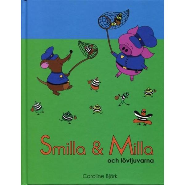 Smilla & Milla och lövtjuvarna 9789197984591