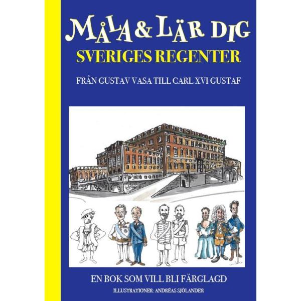 Måla och lär dig sveriges regenter 9789198634136