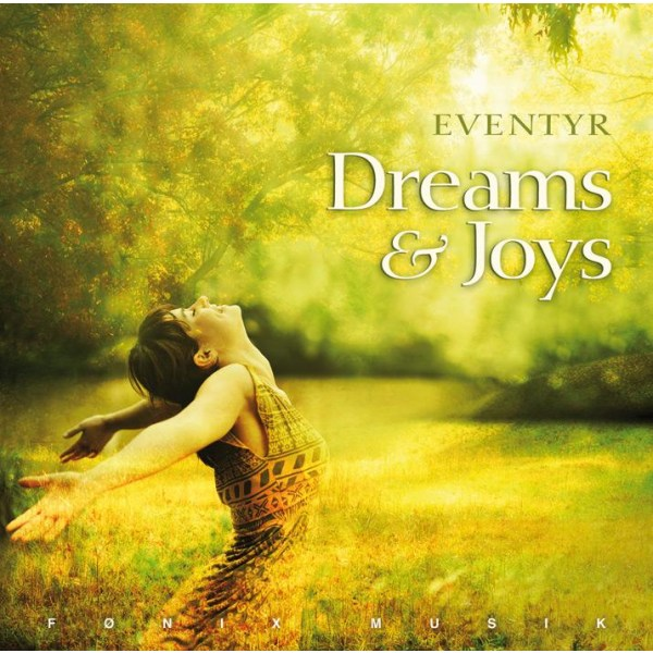 Dreams & Joys 5709027213145