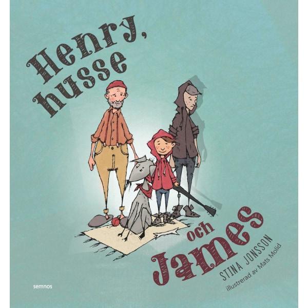 Henry, husse och James 9789188771834