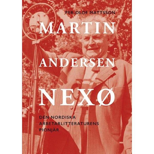 Martin Andersen Nexø 9789172474987