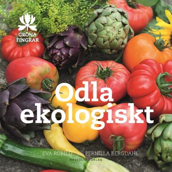 Odla ekologiskt 9789187785719