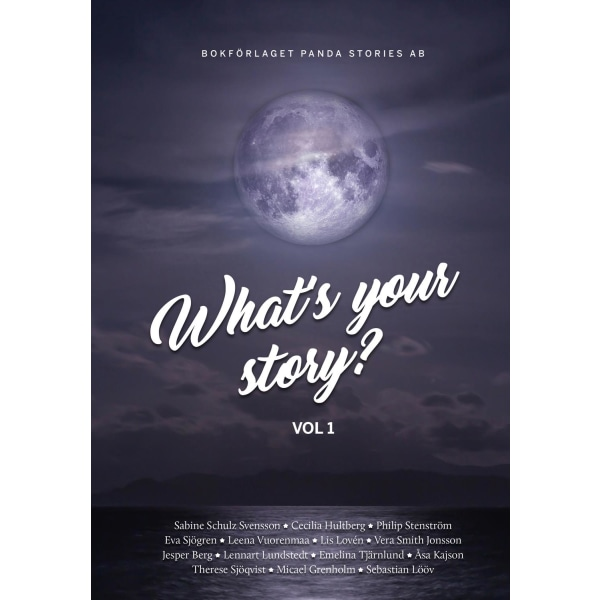 What's your Story. Vol. 1 9789198644203